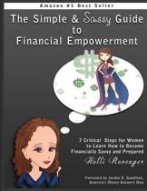 The Simple and Sassy Guide to Financial Empowerment