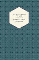 The Golden Calf Vol. III