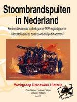 Stoombrandspuiten in Nederland - Een inventarisatie naar aanleiding van de 150ste verjaardag van de indienststelling van de eerste stoombrandspuit in Nederland