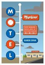 Motel Migraine