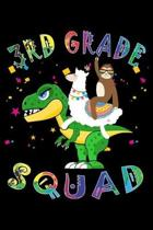 3rd Grade Squad: Journal for Llama Sloth T-Rex Lover First Day Of School