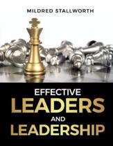 Effective Leaders and Leadership