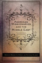 American Missionaries and the Middle East