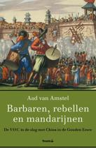 Barbaren, rebellen en mandarijnen