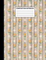 Composition Notebook: Yellow & White Floral Rustic Wood Pattern Wide Ruled Lined Note Book - Exercise Book Journal with Lines for Kids, Teen