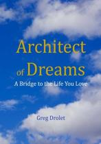 The Architect of Dreams