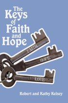 The Keys of Faith and Hope