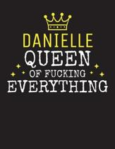 DANIELLE - Queen Of Fucking Everything