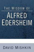 The Wisdom of Alfred Edersheim