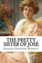 The Pretty Sister of Jos Frances Hodgson Burnett