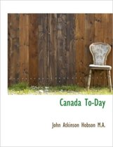 Canada To-Day
