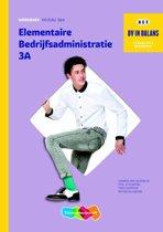 BV in balans - Elementaire bedrijfsadministratie deel 3A-B Werkboek