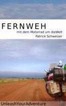 Fernweh: mit dem Motorrad um die Welt