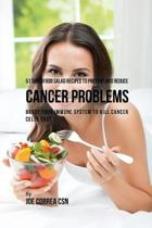 51 Superfood Salad Recipes to Prevent and Reduce Cancer Problems