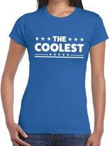 The Coolest tekst t-shirt blauw dames - dames shirt The Coolest XS