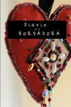 Diario de Bordadora: Un diario de bala syle, simple y elegante para bordadores y costureras, para mantener en el taller, listo para la m�qu