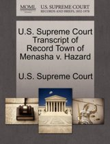 U.S. Supreme Court Transcript of Record Town of Menasha V. Hazard