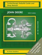 John Deere 6081h Combine Re501616 Turbocharger Rebuild Guide and Shop Manual