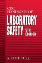 CRC Handbook of Laboratory Safety