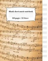 Blank sheet music notebook 110 pages - 12 Staff: Manuscript Paper Notebook 12 Staves Per Page (8.5'' x11'', 110 Pages)