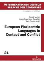 European Pluricentric Languages in Contact and Conflict