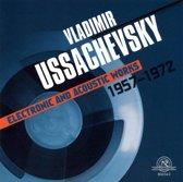 Ussachevsky: Electronic & Acoustic