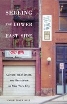 Selling The Lower East