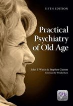 Practical Psychiatry of Old Age, Fifth Edition