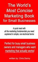 The World's Most Concise Marketing Book for Small Businesses