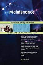 Maintenance the Ultimate Step-By-Step Guide