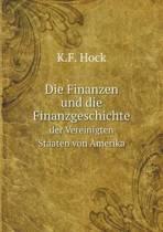 Die Finanzen Und Die Finanzgeschichte Der Vereinigten Staaten Von Amerika