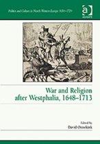 War and Religion after Westphalia, 1648-1713