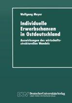 Individuelle Erwerbschancen in Ostdeutschland
