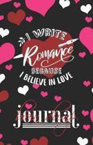 I Write Romance Because I Believe in Love