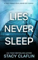 Lies Never Sleep
