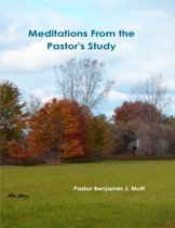 Meditations from the Pastor's Study