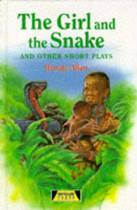 The Girl And The Snake and Other Short Plays