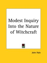 Modest Inquiry Into the Nature of Witchcraft (1771)