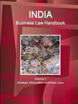 India Business Law Handbook Volume 1 Strategic Information and Basic Laws