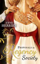 Proposals in Regency Society: Make-Believe Wife / The Homeless Heiress (Mills & Boon M&B)