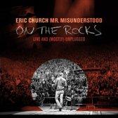 Mr. Misunderstood on the Rocks Live & Unplugged