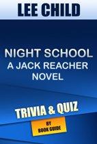 Boekomslag van 'Night School: A Jack Reacher Novel By Lee Child | Trivia/Quiz'