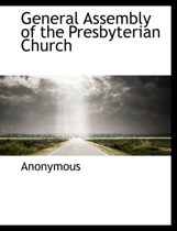 General Assembly of the Presbyterian Church