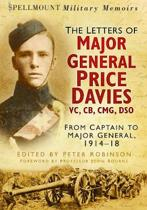 The Letters of Major General Price Davies VC, CB, CMG, DSO
