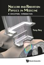 Nuclear And Radiation Physics In Medicine