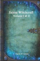 Salem Witchcraft Volume I & II