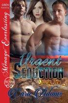 Urgent Seduction
