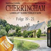 Cherringham - Landluft kann tödlich sein, Sammelband 7: Folge 19-21 (Ungekürzt)