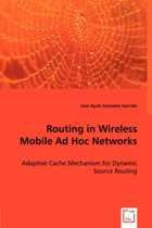 Routing in Wireless Mobile Ad Hoc Networks