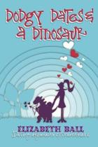Dodgy Dates and a Dinosaur: Dodgy Dates and a Dinosaur